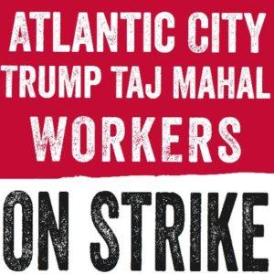 Atlantic City Casino Workers on Strike