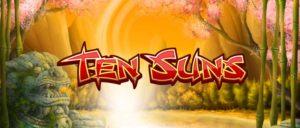 New Slots Game Ten Suns Slots at Rival Powered Casinos