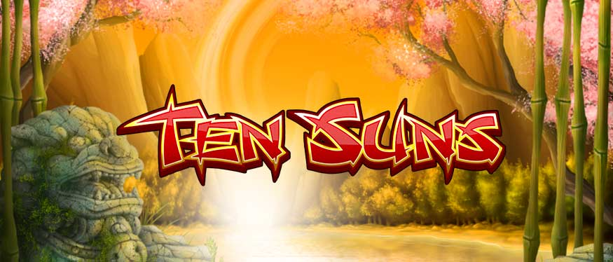 New Slots Game Ten Suns Slots at Rival Powered Casinos