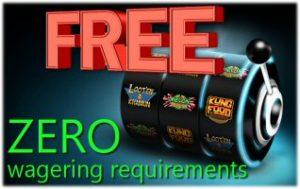 Online Casino Zero Wager Free Spins Bonuses