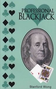 Professional Blackjack Stanford Wong Halves Card Counting System for Advanced Blackjack Players